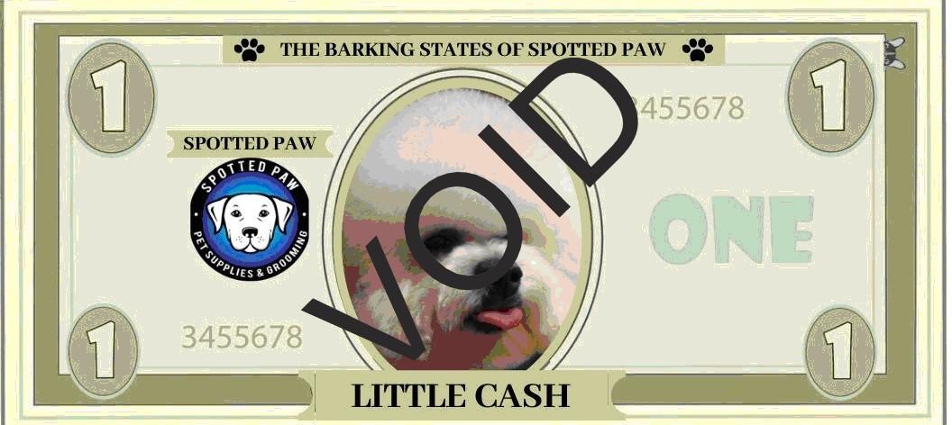 "Spotted Paw ""CASH"" Bucks"